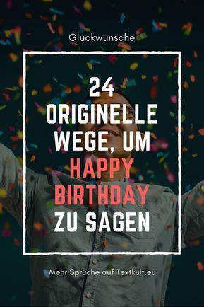 happy birthday die schoensten sprueche zum geburtstag