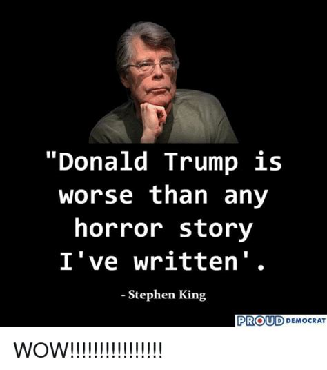Stephen King Meme - 25 best memes about stephen and wow stephen and wow memes