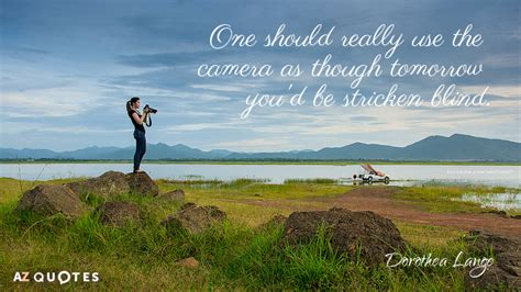 top  quotes  dorothea lange   quotes