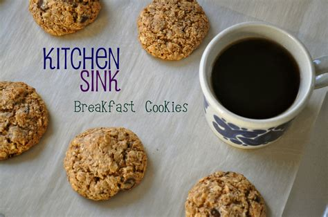 recipe for kitchen sink cookies once upon a recipe kitchen sink breakfast cookies 7650