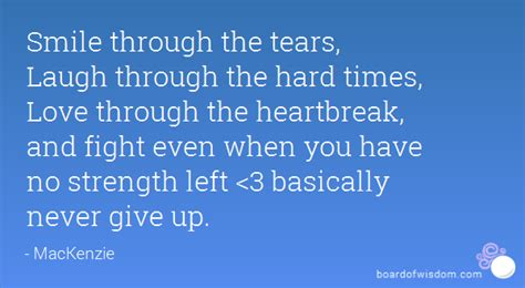 Smile Through Hard Times Quotes