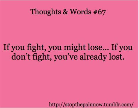 Fighting For Someone Quotes Tumblr