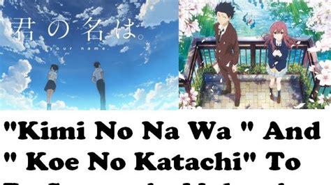 download anime kimi no nawa sub indo meownime koe no katachi wallpapers anime hq koe no katachi