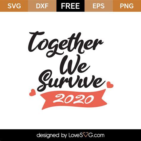 Coronavirus infection medical illustration cancer hiv aids bacterial intruder cells disease human body. Free Survive 2020 SVG Cut File | Lovesvg.com