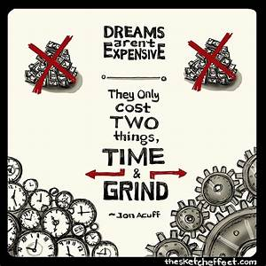 Do you need mon... Early Grind Quotes