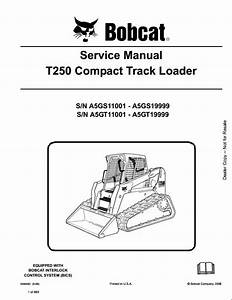 Bobcat T250 Compact Track Loader Service Repair Workshop