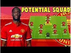 MANCHESTER UNITED POTENTIAL SQUAD 20172018 YouTube
