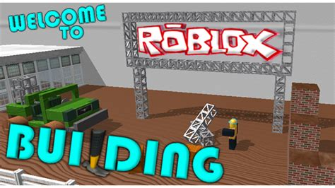 Welcome To Roblox Building Roblox