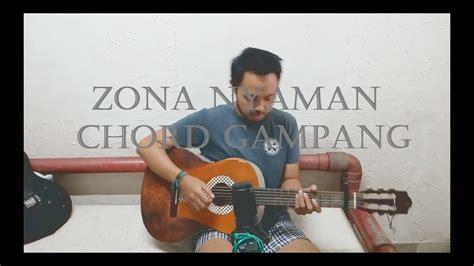 Bantu subscribe sampe 1000 ya :) gratis! Chord Gampang (Zona Nyaman - Fourtwnty) Arya Nara ...
