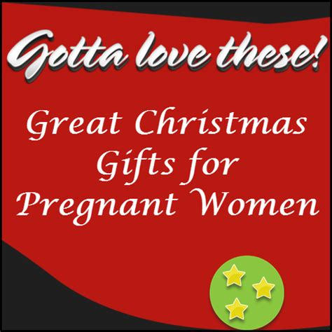 christmas gifts for pregnant women five top list