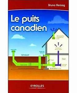 Puit Canadien Avis : le puits canadien broch bruno herzog achat livre ~ Premium-room.com Idées de Décoration
