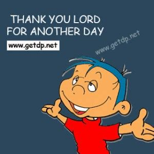 Thank U Lord For Another Day Quotes
