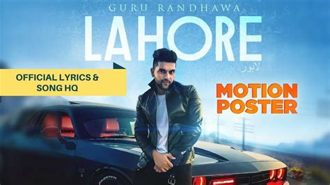 Lahore Song Official Lyrics With Song