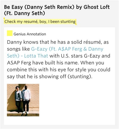 Check My Resume by Check My Resum 233 Boy I Been Stunting Be Easy Danny
