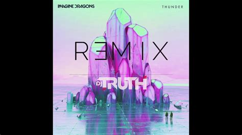 Thunder (dj Truth Remix)