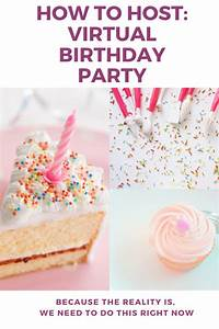 Online, Parties, How, To, Host, A, Virtual, Birthday, Party