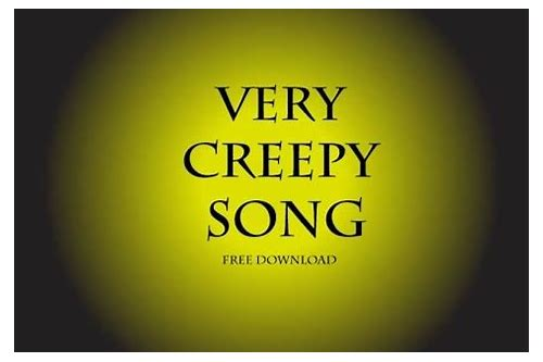 download creepy music mp3