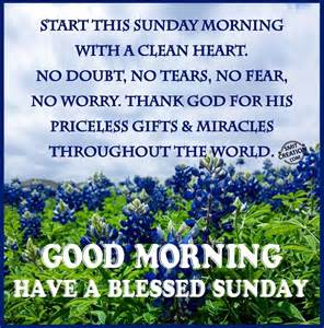 Good Morning Have a Blessed Sunday Quotes
