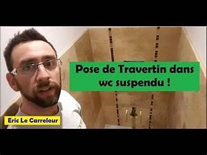 Eric Le Carreleur : eric le carreleur pose de travertin wc suspendu youtube ~ Premium-room.com Idées de Décoration