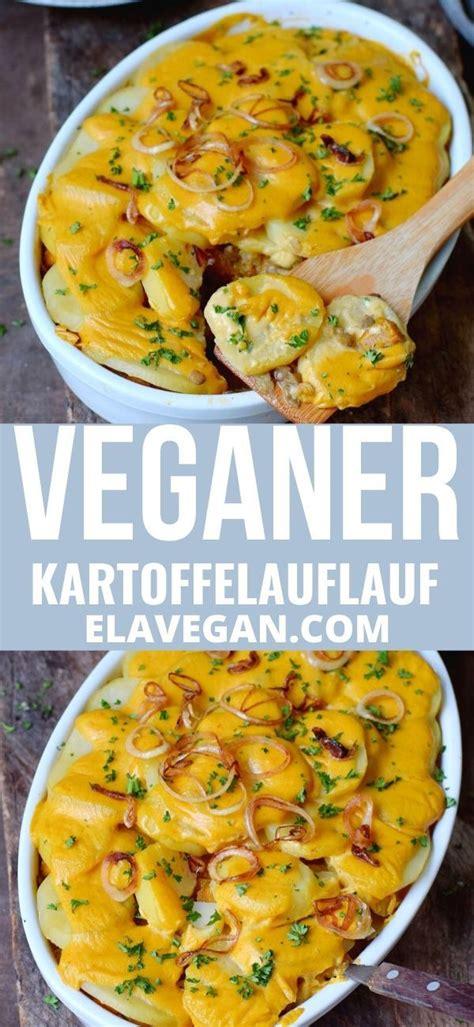 veganer kartoffelauflauf   rohkost rezepte