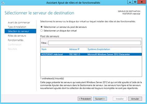 bureau à distance windows server 2012 windows server 2012 installation du rôle de gestionnaire