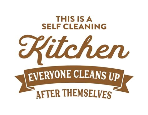 Kitchen Clean Up Signs by Kitchen Quote Wall Stickers Quot This Is A Self Cleaning