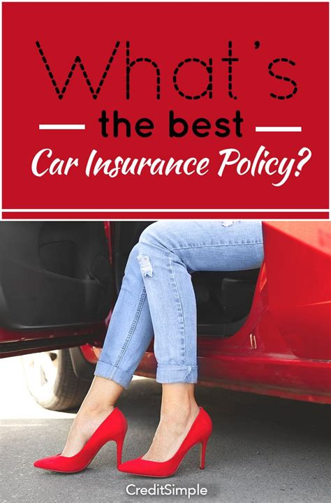 best car insurance what s the best car insurance policy