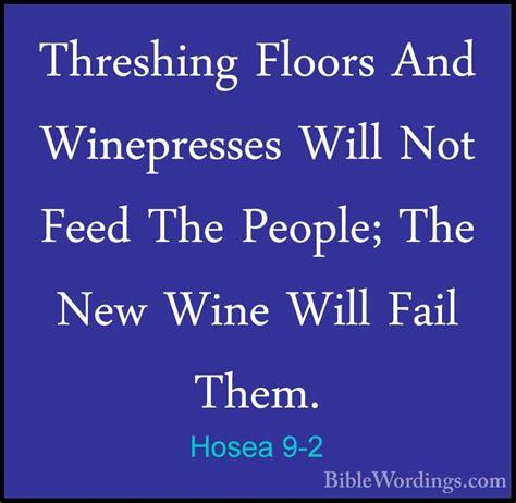 hosea 9 2 threshing floors and winepresses will not feed