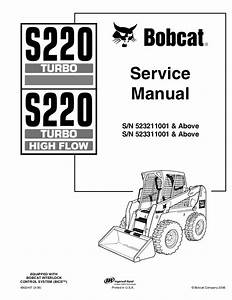 Bobcat S220 Skid Steer Loader Service Repair Manual S  N