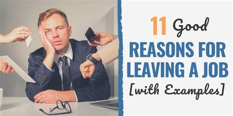 good reasons  leaving  job   application