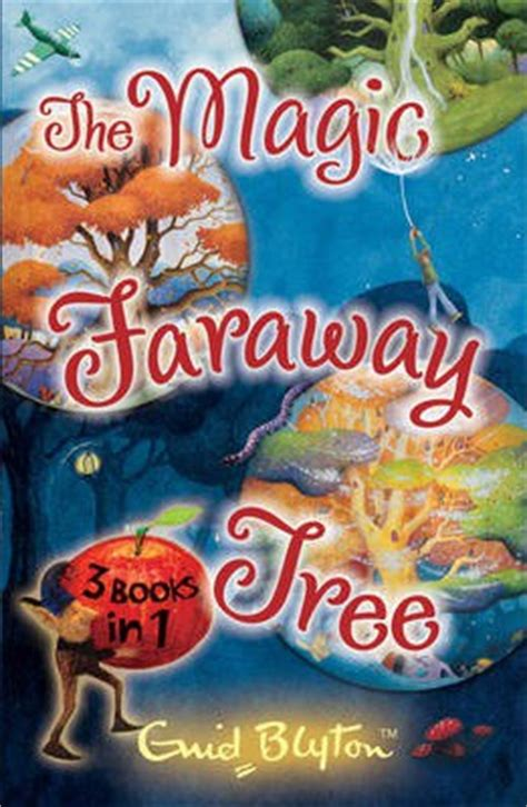 the magic faraway tree collection enid blyton 9781405240925