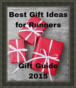 Best Gifts for Runners 2016 Guide – ChiliGuy s 2016