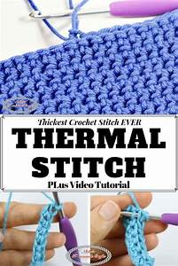 Thermal Stitch Crochet Tutorial