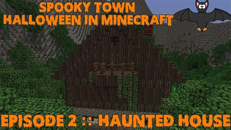 spooky town haunted house episode  minecraft halloween youtube