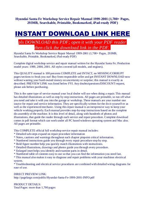 how to download repair manuals 2001 hyundai santa fe lane departure warning hyundai santa fe workshop service repair manual 1999 2001 1 700 pag