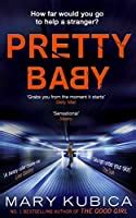 pretty baby  mary kubica reviews discussion
