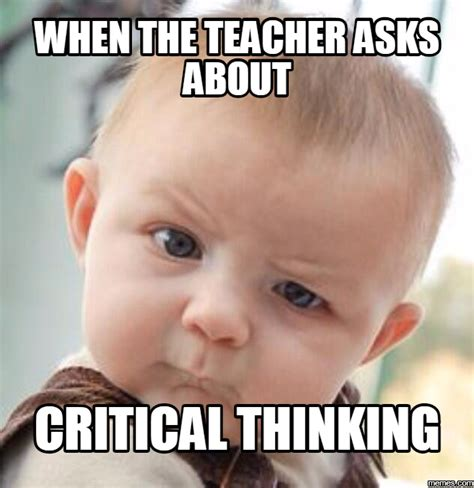 Thinking Memes - thinking and critical thinking critical thinking wikipedia