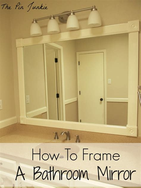 How To Make A Bathroom Mirror Frame by How To Frame A Bathroom Mirror