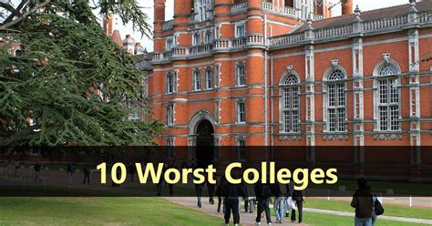 The 10 Worst Colleges  Do It Yourself College Rankings