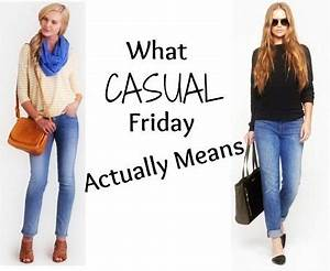 What Casual Friday Actually Means | From College to Career ...
