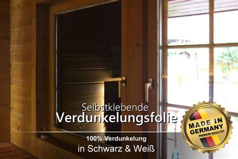 Fenster Sichtschutz Verdunkelung by Selbstklebende Verdunkelungsfolie Schwarz Verdunkelung