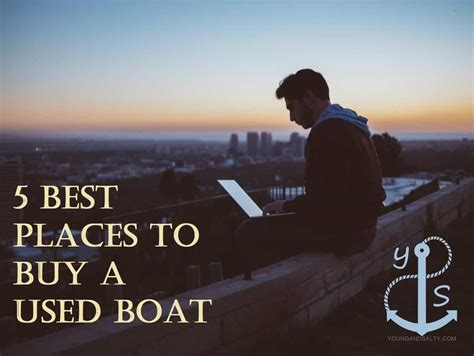 Buy A Boat For 1 by 5 Best Places To Buy A Used Boat