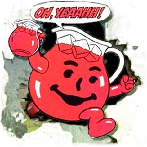 Oh Yeah Kool Aid Meme - i m actually glad he didn t stretch out and destroy the door instead funny