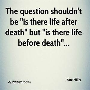 Kate Miller Death Quotes | QuoteHD