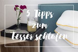 Besser Schlafen Tipps : 5 tipps zum besser schlafen einschlafen und abendrituale ~ Eleganceandgraceweddings.com Haus und Dekorationen