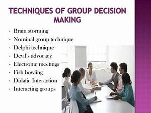 Techniques of group decision making