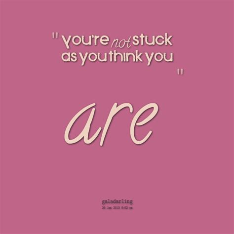 Quotes About Being Stuck On Yourself