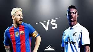 Cristiano Ronaldo Vs Lionel Messi 2017 Wallpapers - HD