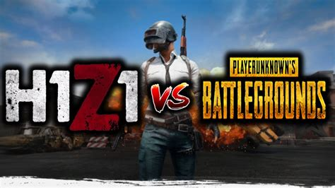 Player Unknown Battlegrounds Vs H1z1