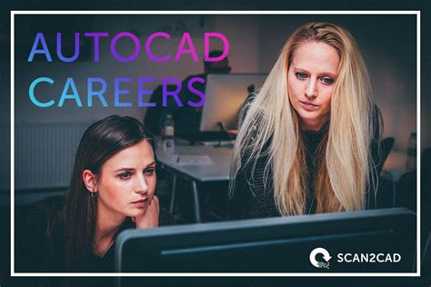 Cad Careers Salaries by Autocad Careers Everything You Need To Scan2cad